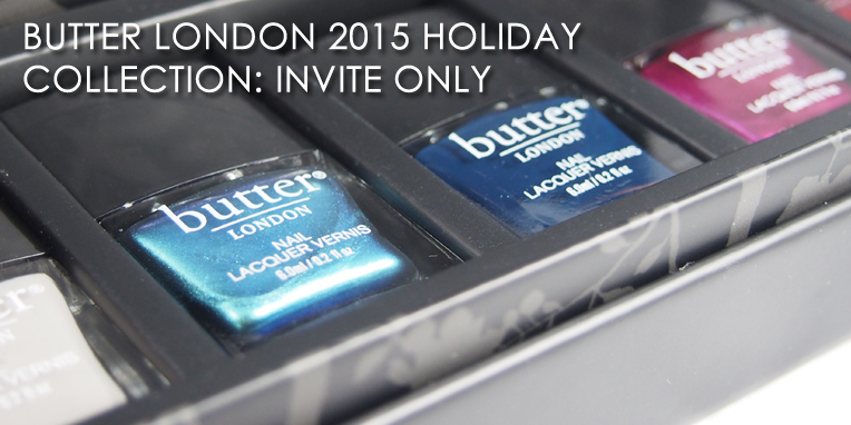 Butter London - Invite Only 2015 Holiday Collection